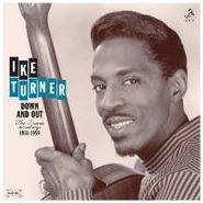 Ike Turner, Down & Out: Ike Turner Recordings 1951-1959 (LP)