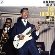 Ike Turner, Real Gone Rocket: Session Man Extraordinaire: Selected Singles 1951-59 (LP)
