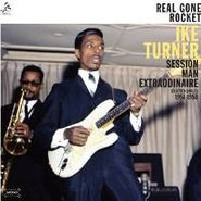 Ike Turner, Real Gone Rocket: Session Man Extraordinaire: Selected Singles 1951-59 (CD)