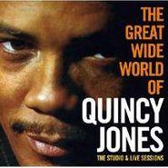 Quincy Jones, Great Wide World Of Quincy Jones: The Studio & Live Sessions (CD)