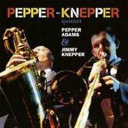 Pepper Adams, Pepper-Knepper Quintet (CD)