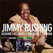 Jimmy Rushing, Rushing Lullabies/Brubeck & Ru (CD)