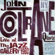 The John Coltrane Quartet, Live At The Jazz Gallery 1960 (CD)