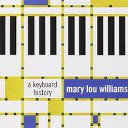 Mary Lou Williams, Keyboard History (CD)
