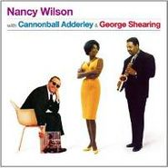 Nancy Wilson, With Cannonball Adderley & George Shearing (CD)