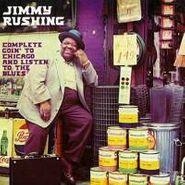 Jimmy Rushing, Complete Goin' To Chicago & Listen To The Blues (CD)
