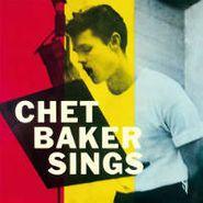 Chet Baker, Chet Baker Sings [2011 Remastered 180 Gram Vinyl]  (LP)
