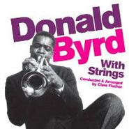 Donald Byrd, With Strings (CD)