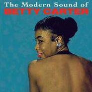 Betty Carter, The Modern Sound Of Betty Carter / Out There (CD)