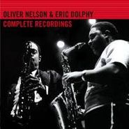 Oliver Nelson, Oliver Nelson & Eric Dolphy-Complete Recordings (CD)