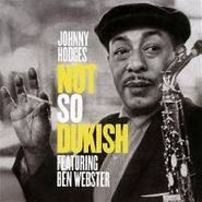 Johnny Hodges, Not So Dukish (CD)