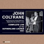 John Coltrane, Complete Live At The Sutherland Lounge 1961 (CD)