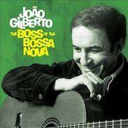 João Gilberto, The Boss Of The Bossa Nova (CD)