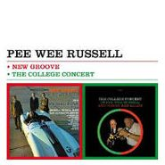 Pee Wee Russell, New Groove + The College Conce (CD)
