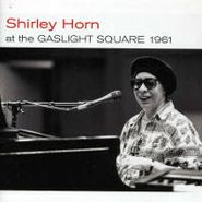 Shirley Horn, At The Caslight Square 1961 + (CD)