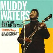 Muddy Waters, I Got My Brand On You (CD)