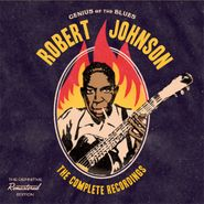 Robert Johnson, The Complete Recordings (CD)