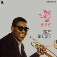 Dizzy Gillespie, Have Trumpet, Will Excite! (LP)