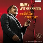 Jimmy Witherspoon, Live At The Renaissance & At Monterey (CD)