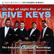 The Five Keys, Out Of Sight Out Of Mind-The Complete Capitol Recordings