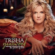 Trisha Yearwood, Heaven, Heartache And The Power Of Love (CD)