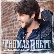 Thomas Rhett, It Goes Like This (CD)