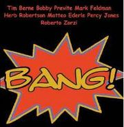 Tim Berne, Bang! (CD)