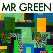 Mr. Green, Collage (CD)