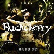 Buckcherry, Live & Loud 2009 (CD)