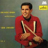 Orlando Marin, Vol. 2-Que Chevere (LP)