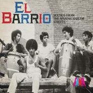 Various Artists, El Barrio: Sounds From The Spanish Harlem Streets (CD)
