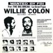 Willie Colón, La Gran Fuga/The Big Break (CD)
