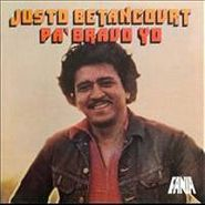 Justo Betancourt, Pa Bravo Yo (CD)