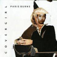 """Covergirl, Paris Burns (7"""")"""