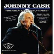 Johnny Cash, The Great Lost Performance [Collector's Edition CD/DVD] (CD)
