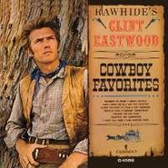 Clint Eastwood, Rawhide's Clint Eastwood Sings Cowboy Favorites (LP)
