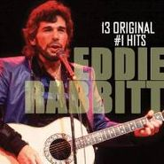 Eddie Rabbitt, 13 Original #1 Hits (CD)