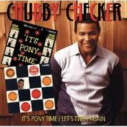 Chubby Checker, It's Pony Time/ Let's Twist Again (CD)