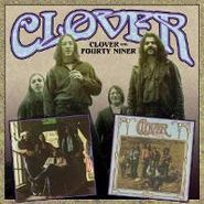 Clover, Clover / Fourty Niner (CD)
