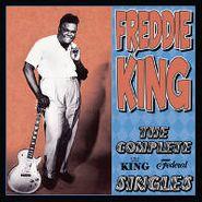 Freddie King, Complete King Federal Singles