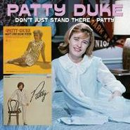 Patty Duke, Don't Just Stand There / Patty (CD)