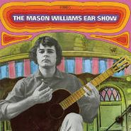 Mason Williams, The Mason Williams Ear Show (CD)