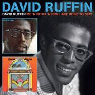 David Ruffin, David Ruffin / Me 'N Rock 'N Roll Are Here to Stay  (CD)