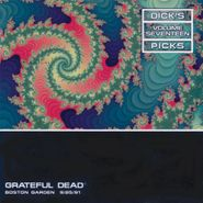 Grateful Dead, Dick's Picks 17: Boston Garden 9/25/91 (CD)