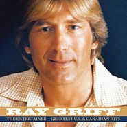 Ray Griff, The Entertainer: Greatest U.S. & Canadian Hits (CD)