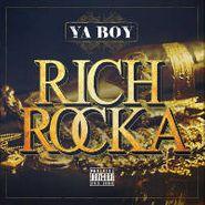 Ya Boy, Ya Boy Rich Rocka (CD)