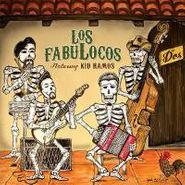 Los Fabulocos, Dos (CD)