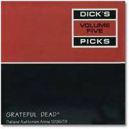 Grateful Dead, Dick's Picks, Volume 5: Oakland Auditorium Arena 12/26/1979 (LP)