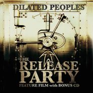 Dilated Peoples, The Release Party
