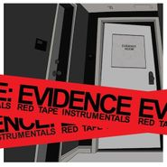 Evidence, Red Tape Instrumentals